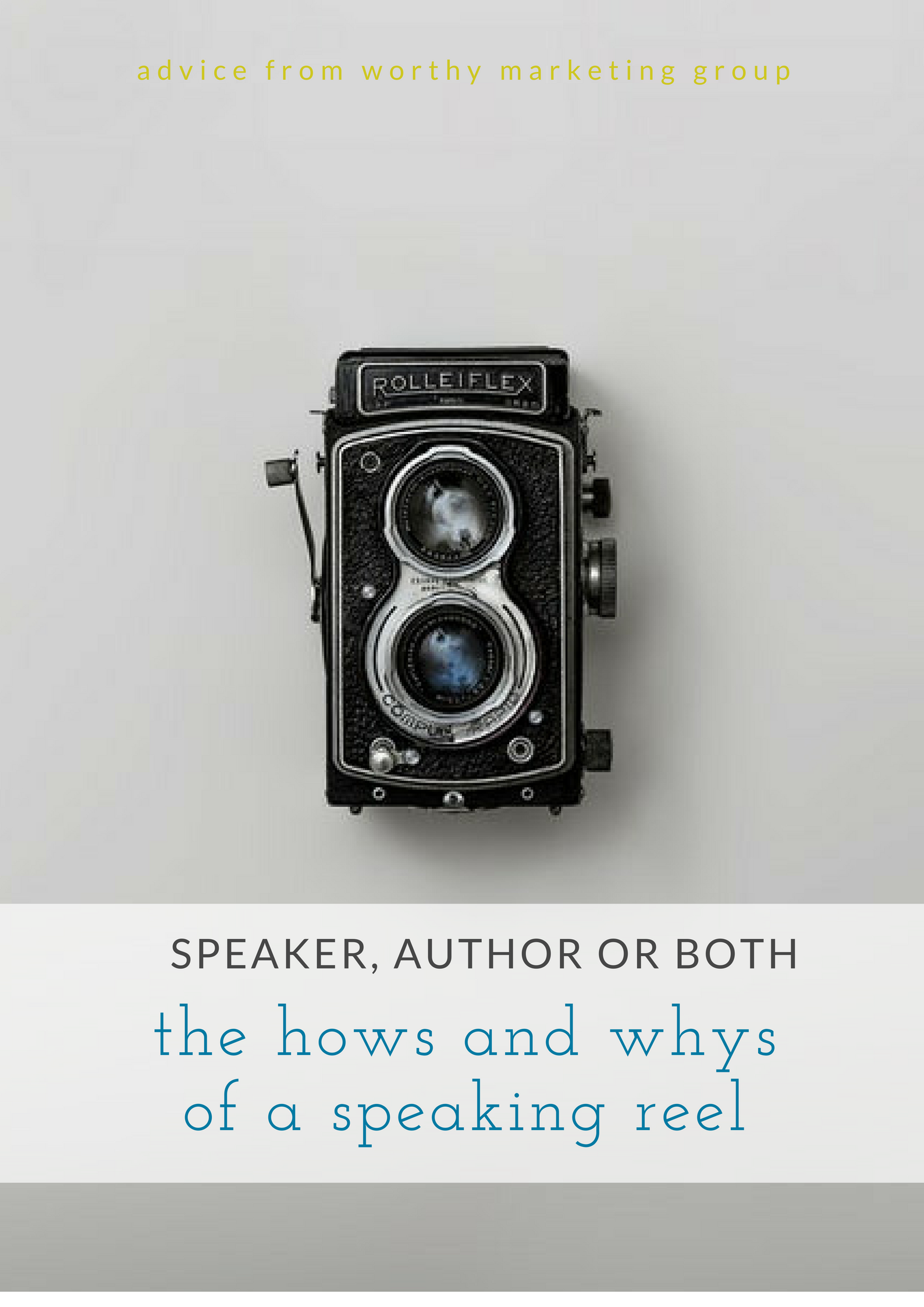 Speaker, Author, or Both: The Hows and Whys of a Speaking Reel (part 1) | The Worthy Marketing Group Blog