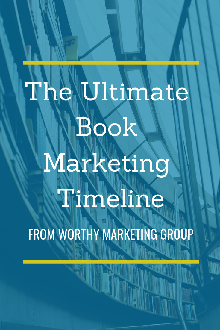 The Ultimate Guide to Book Marketing from Worthy Marketing Group